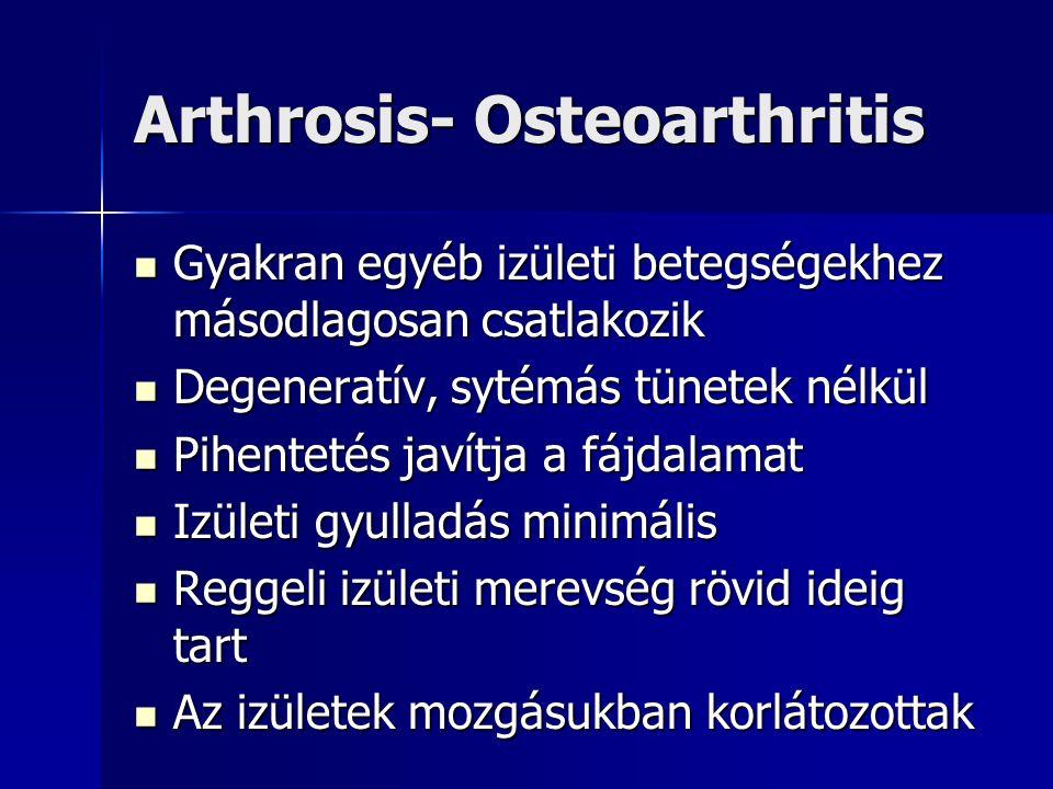 rheumatoid arthritis és arthrosis gyógyszerek kezelése)